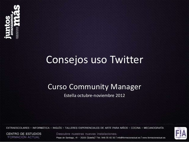 Consejos uso TwitterCurso Community Manager   Estella octubre-noviembre 2012