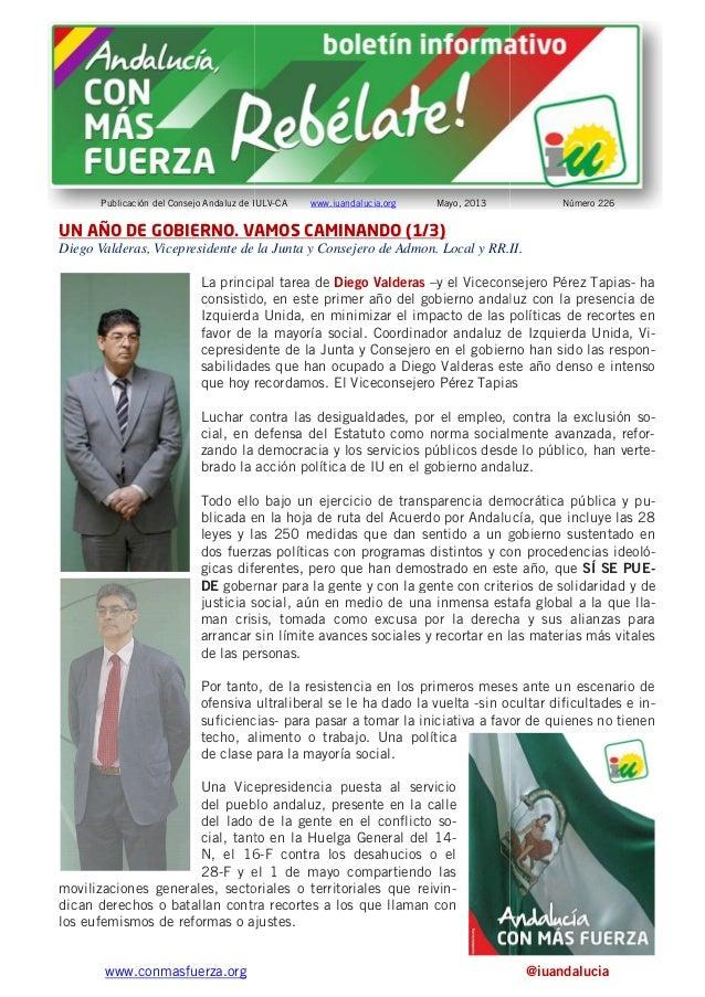 www.conmasfuerza.orgPublicación del Consejo Andaluz de IULVUN AÑO DE GOBIERNO. VAMOS CAMINANDO (1/3)Diego Valderas, Vicepr...