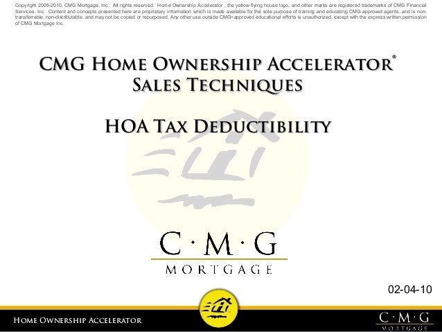 Home Ownership AcceleratorHome Ownership Accelerator 02-04-10 Copyright 2005-2010, CMG Mortgage, Inc. All rights reserved....