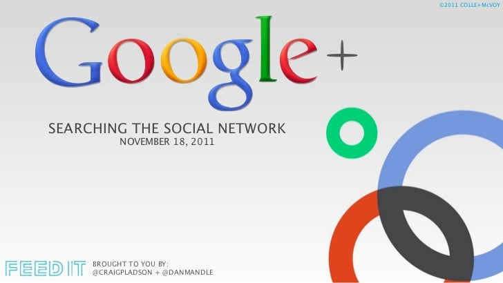 Google+: Searching the Social Network
