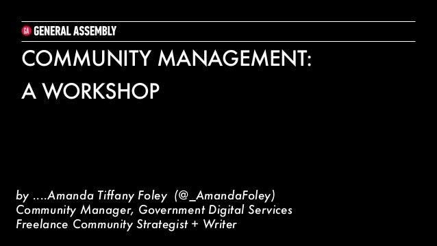 cmmunity management workshop amanda foley