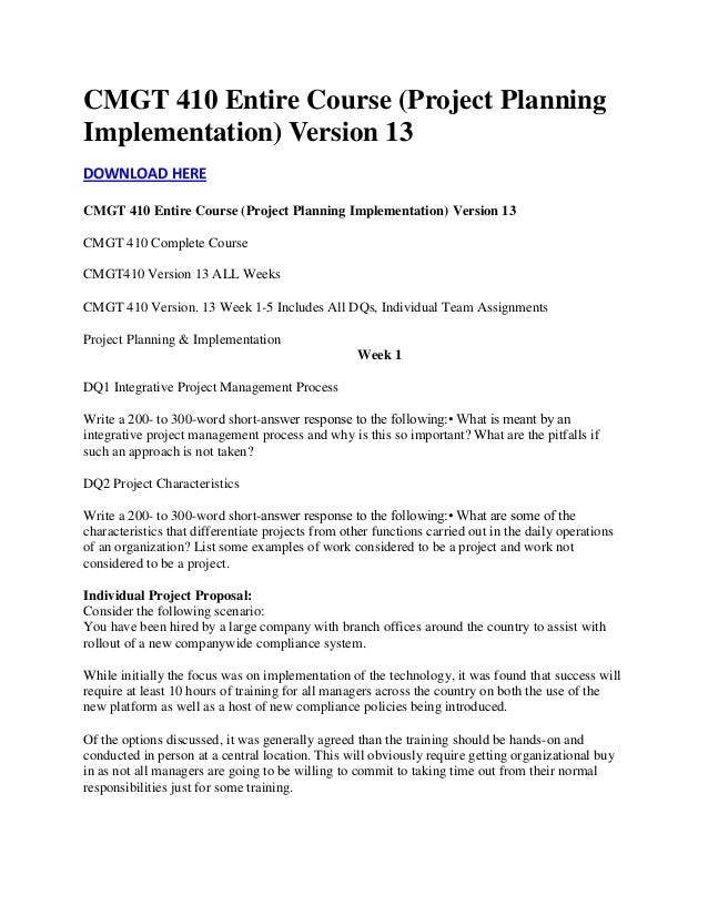 cmgt 410 project planning implementation version Cmgt 410 entire course (project planning implementation) version 13 what is meant by an integrative project management process and why is this so important.