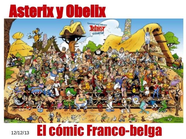 12/12/13 Asterix y Obelix El cómic Franco-belga