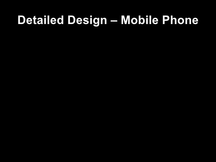 Detailed Design – Mobile Phone
