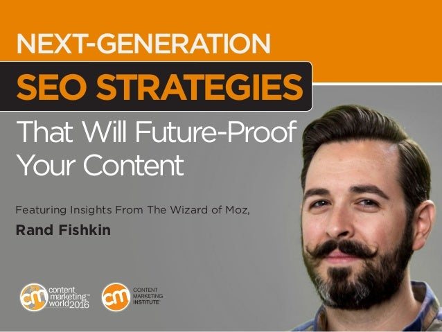 AUDIENCE REPORTS NEXT-GENERATION SEO STRATEGIES That Will Future-Proof Your Content Featuring Insights From The Wizard of ...