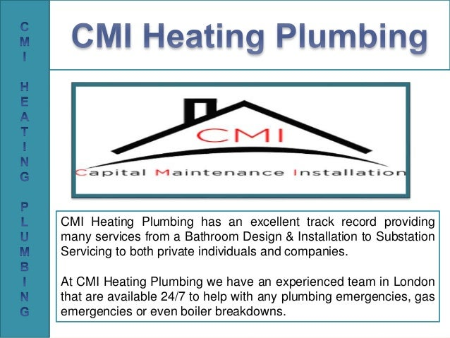Cmi Heating Plumbing Bathroom Design Installation London