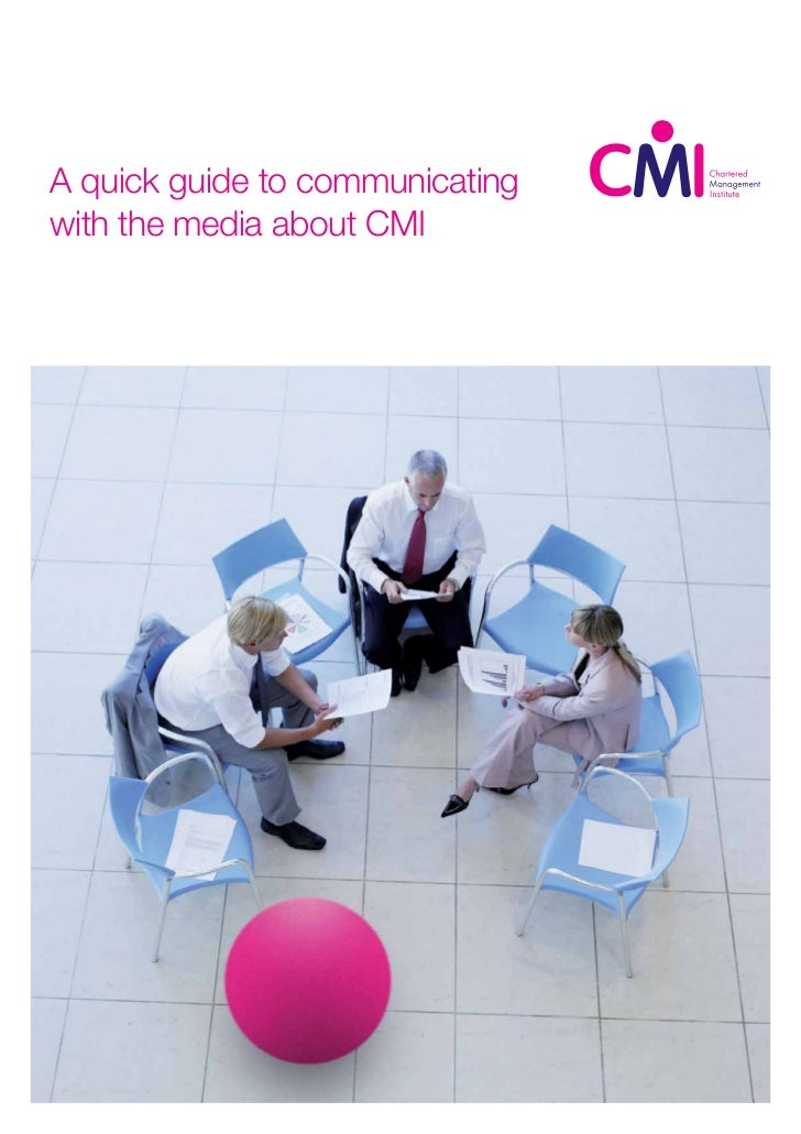 A quick guide to communicatingwith the media about CMI