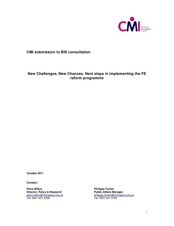 CMI submission to BIS consultation    New Challenges, New Chances. Next steps in implementing the FE                      ...