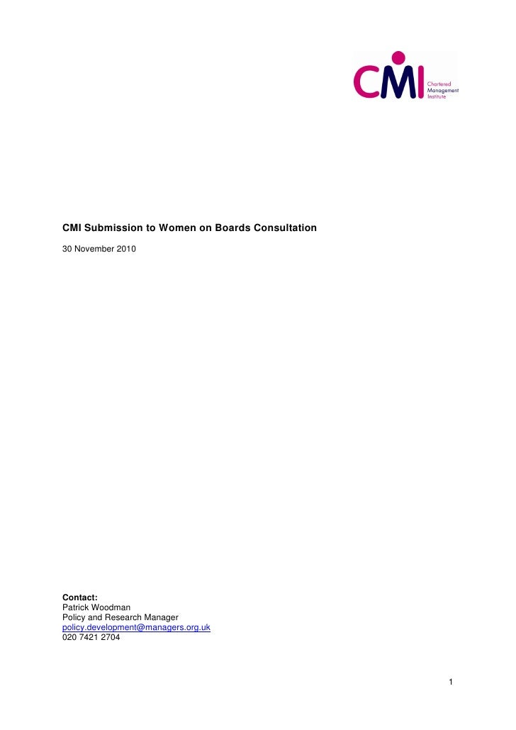 CMI Submission to Women on Boards Consultation30 November 2010Contact:Patrick WoodmanPolicy and Research Managerpolicy.dev...