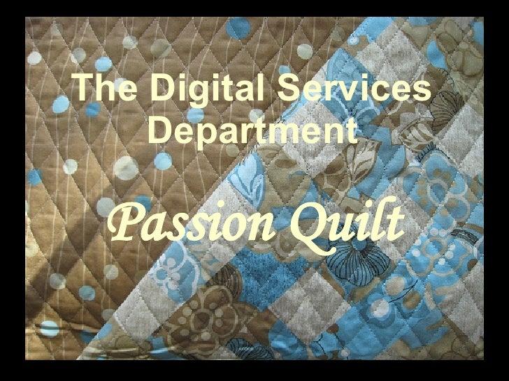 The Digital Services Department Passion Quilt