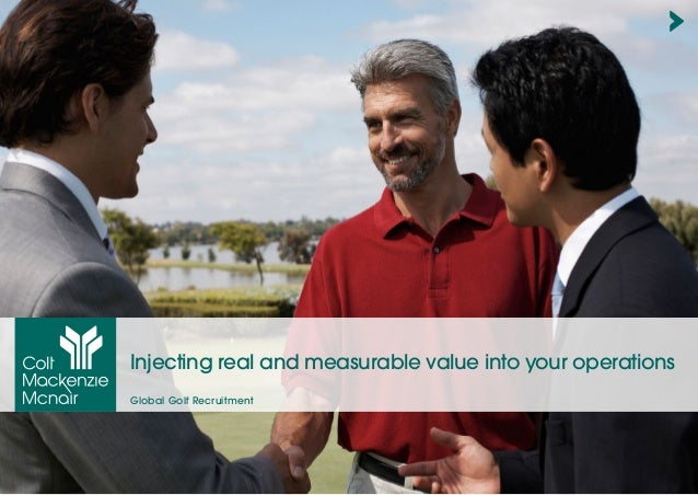 Injecting real and measurable value into your operations Global Golf Recruitment