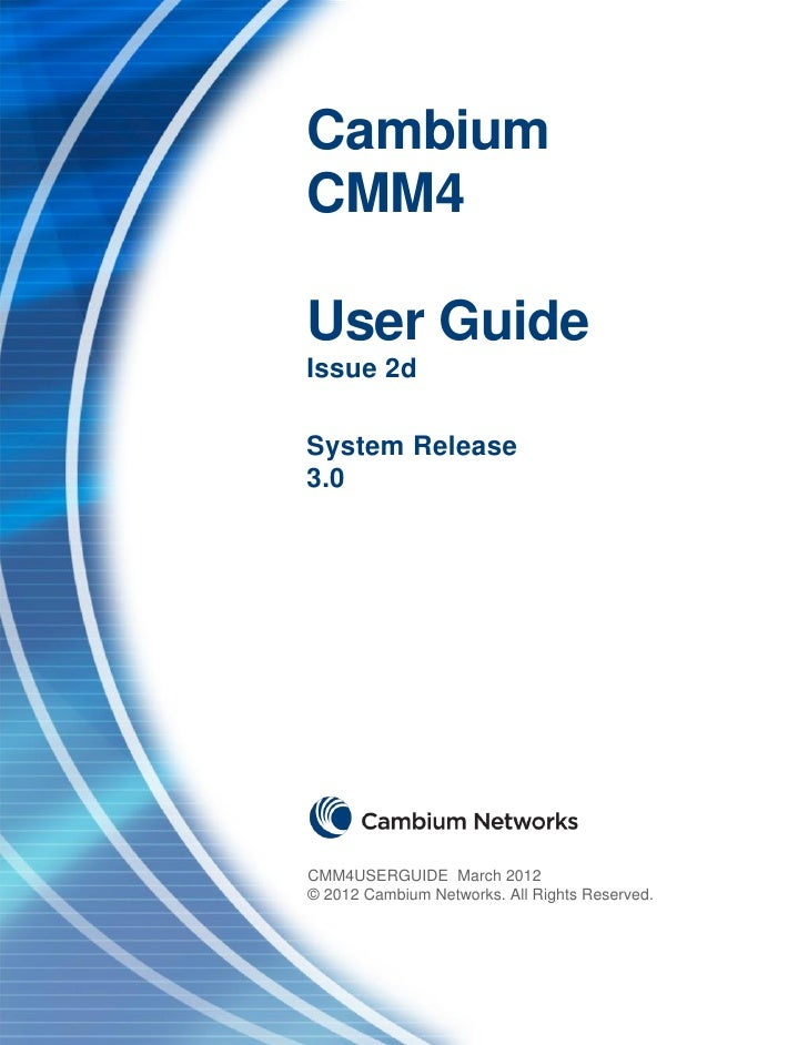CMM4 User Guide                                          Cambium Networks                       Cambium                   ...