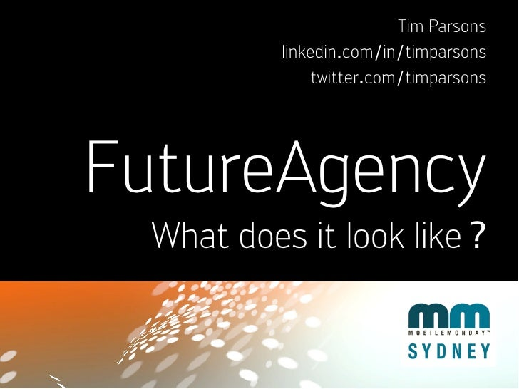 Future Agency vision for CMMA09