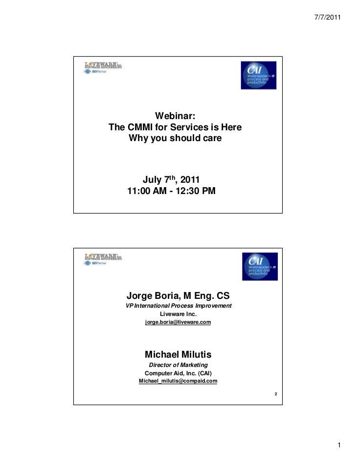 7/7/2011                    Webinar:           The CMMI for Services is Here               Why you should care            ...