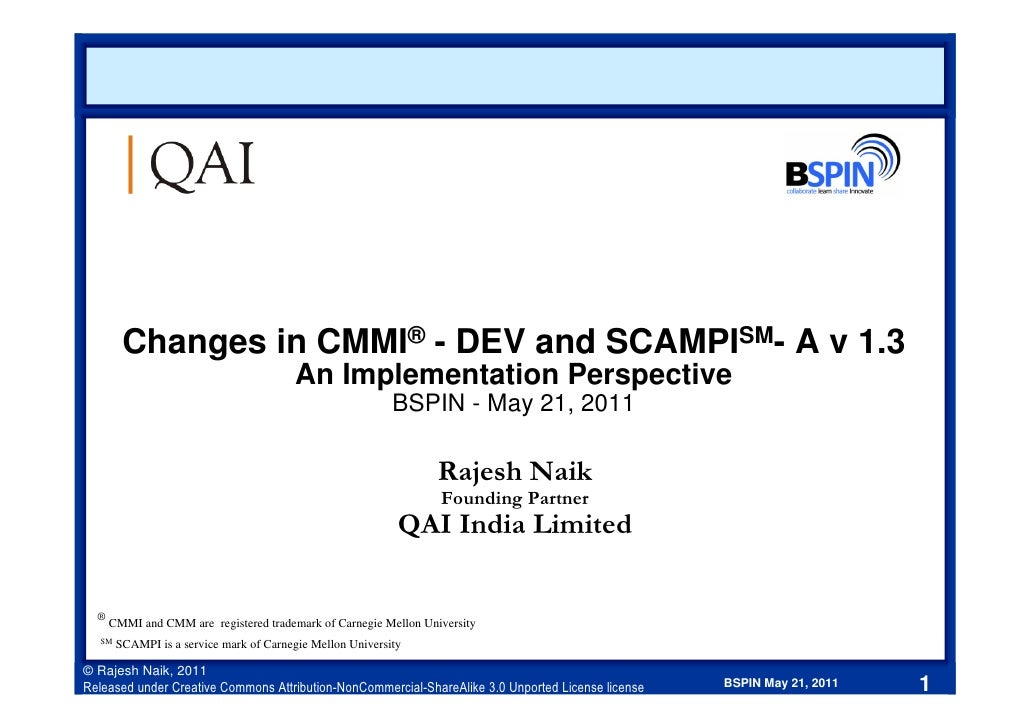 Changes in CMMI® - DEV and SCAMPISM- A v 1.3                                        An Implementation Perspective         ...