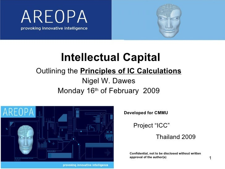 06/08/09 Developed for CMMU Confidential, not to be disclosed without written approval of the author(s) Intellectual Capit...