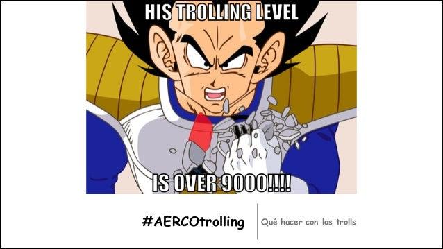 Gestión de Trolls #AERCOtrolling