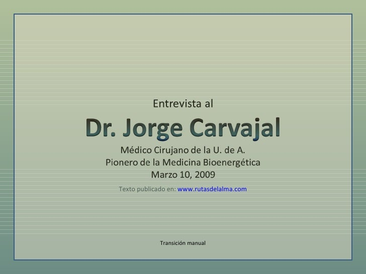 Transición manual Texto publicado en:  www.rutasdelalma.com