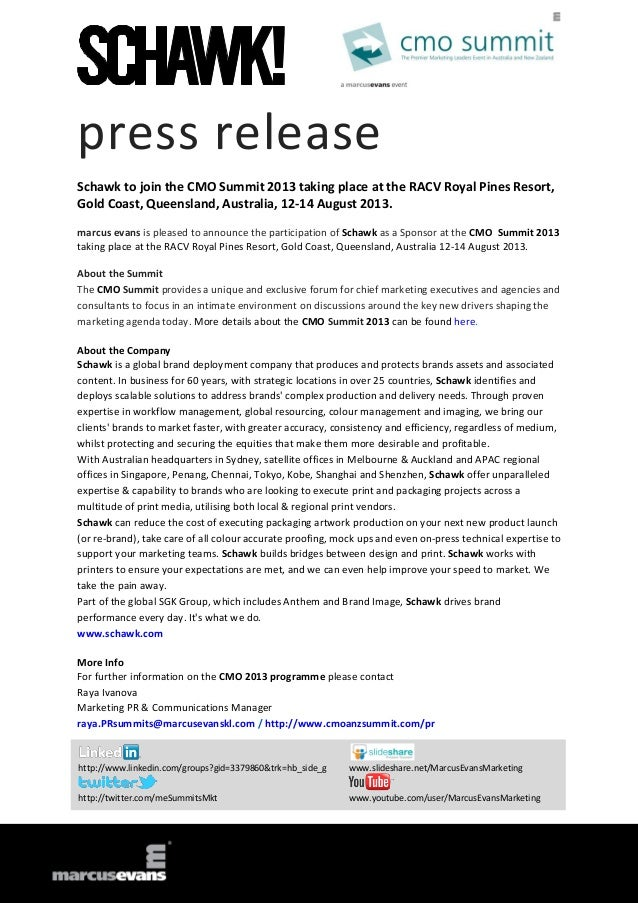 press release Schawk to join the CMO Summit 2013 taking place at the RACV Royal Pines Resort, Gold Coast, Queensland, Aust...