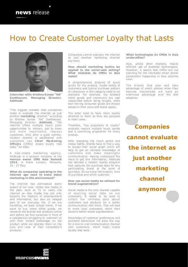 "How to Create Customer Loyalty that Lasts: Interview with: Krishna Kumar ""KK"" Santhanam, Managing Director, Additude"