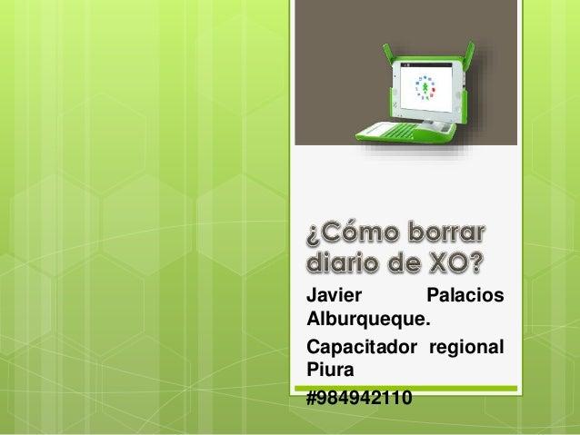 Javier Palacios Alburqueque. Capacitador regional Piura #984942110