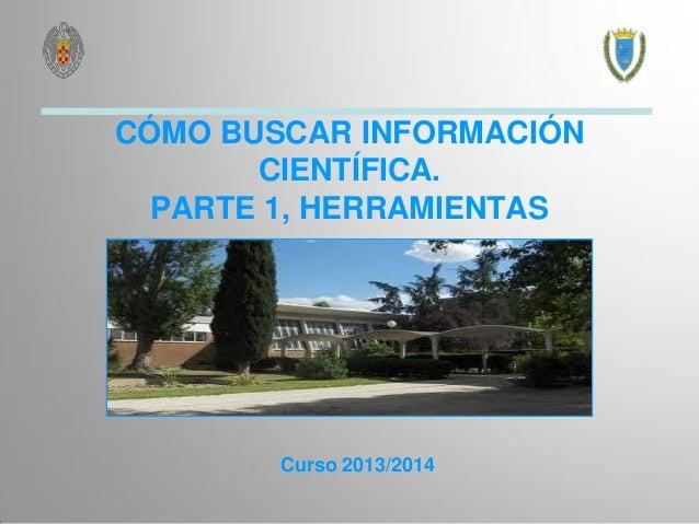 Cómo buscar información científica herramientas-2013-14