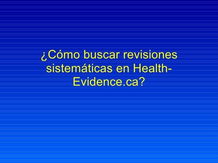 Cómo buscar revisiones sistemáticas en Health-Evidence.ca
