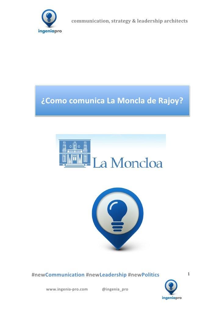 ¿Cómo comunica La Moncloa del presidente Rajoy?