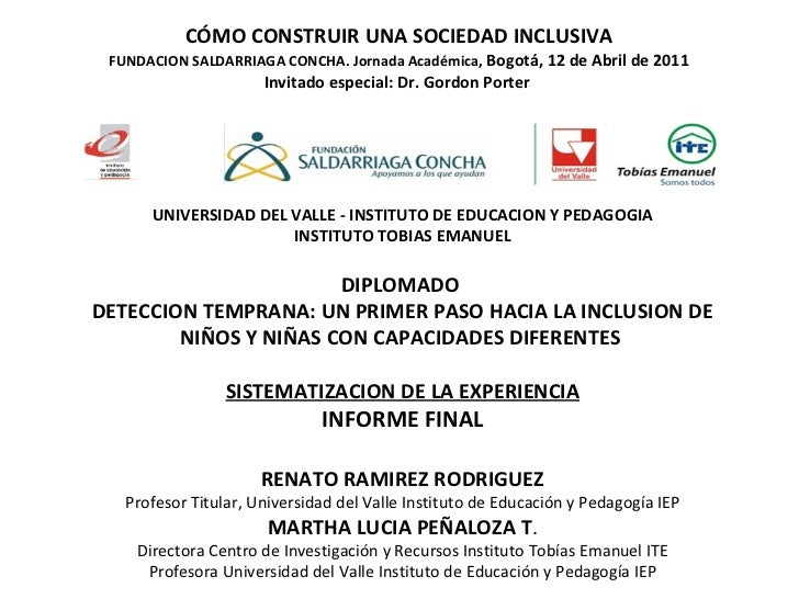 CÓMO CONSTRUIR UNA SOCIEDAD INCLUSIVA FUNDACION SALDARRIAGA CONCHA. Jornada Académica,  Bogotá, 12 de Abril de 2011 Invita...