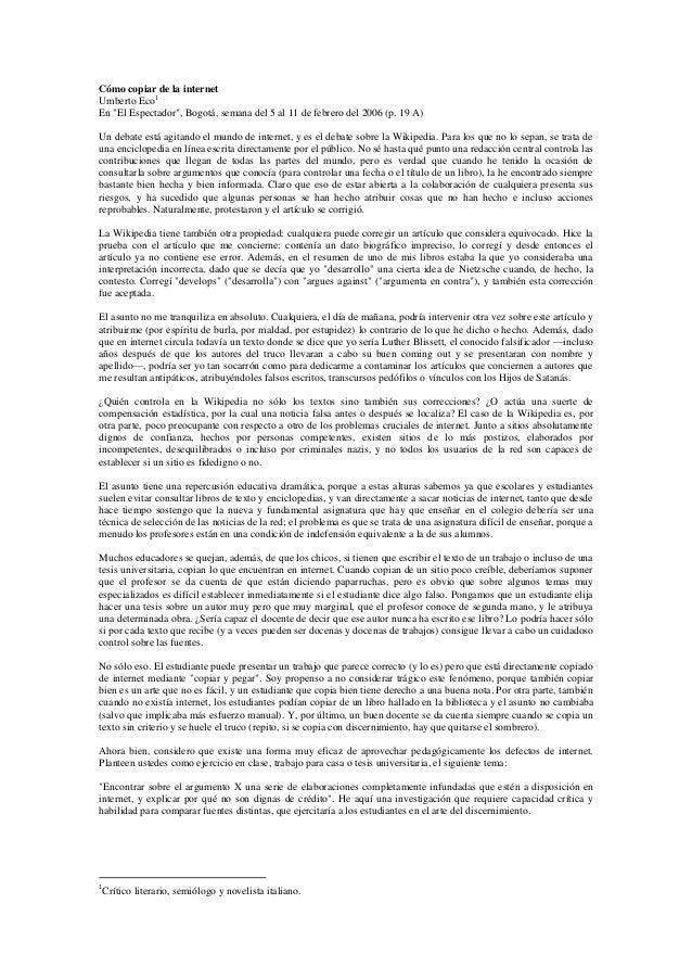 """Cómo copiar de la internetUmberto Eco1En """"El Espectador"""", Bogotá, semana del 5 al 11 de febrero del 2006 (p. 19 A)Un debat..."""