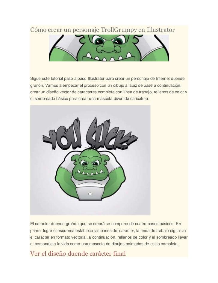 Cómo crear un personaje TrollGrumpy en IllustratorSigue este tutorial paso a paso Illustrator para crear un personaje de I...