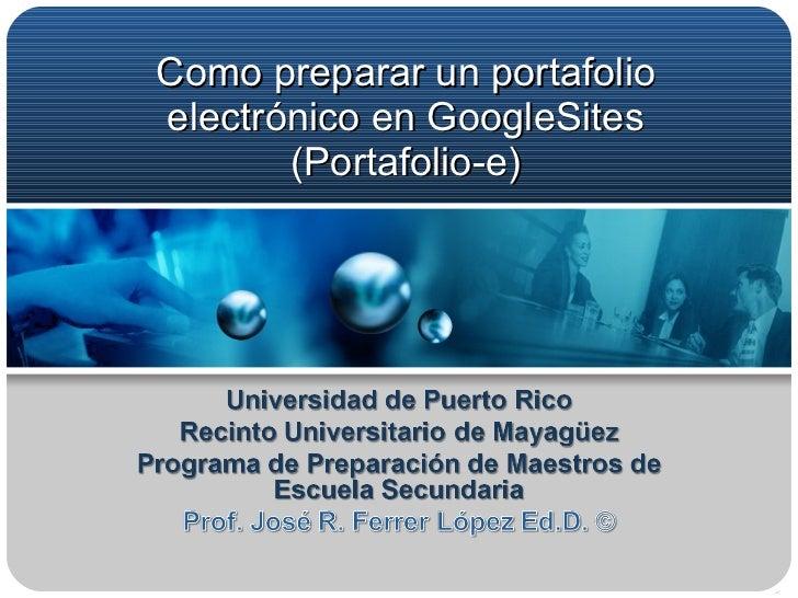 Como preparar un portafolio electrónico en GoogleSites (Portafolio-e)
