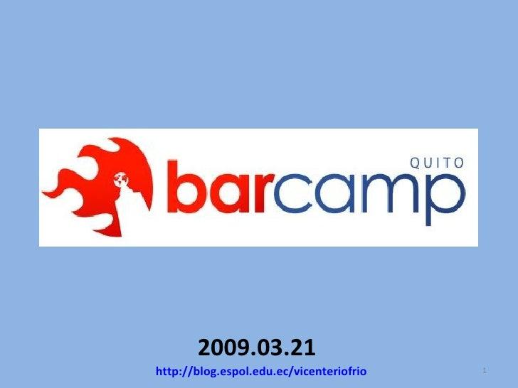 2009.03.21 http://blog.espol.edu.ec/vicenteriofrio