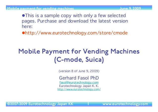 Mobile payment for vending machines                                   June 9, 2009        This is a sample copy with only...