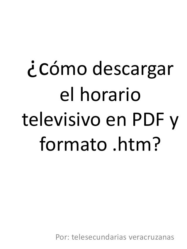 Cómo descargar el horario televisivo en pdf y .htm
