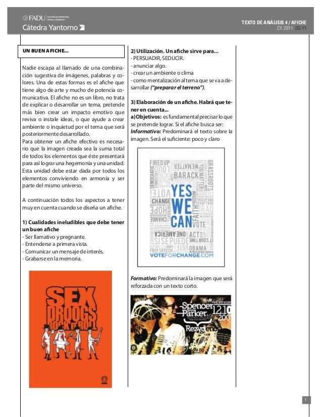 TEXTO DE ANÁLISIS 4 / AFICHE CY. 2011 DG.Y1  UN BUEN AFICHE...  Nadie escapa al llamado de una combinación sugestiva de im...