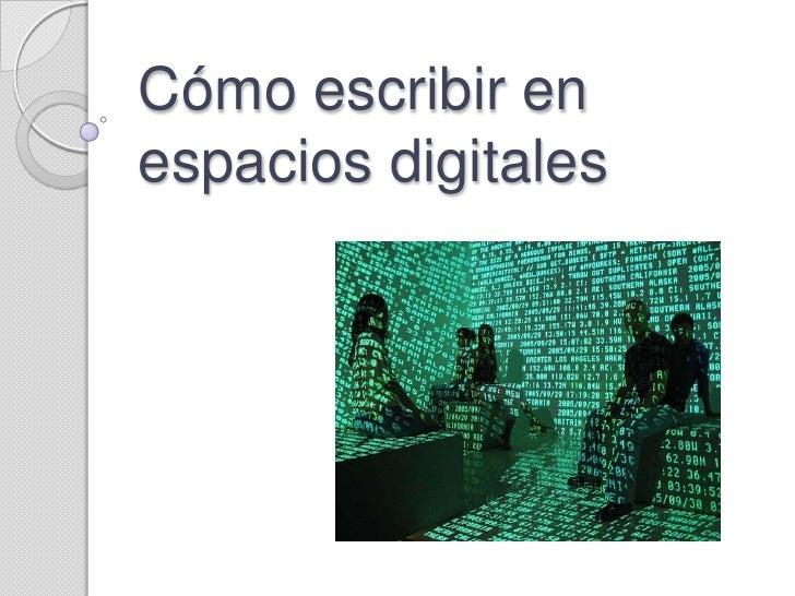 Cómo escribir en espacios digitales<br />