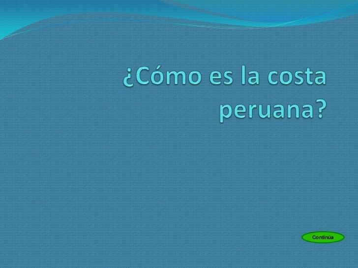 Cómo es la costa peruana