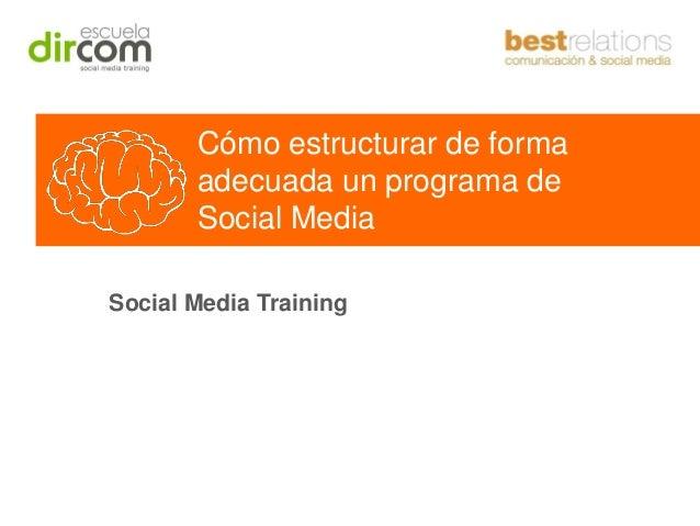"Taller Social Media Training: ""Cómo estructurar un programa de social media"""