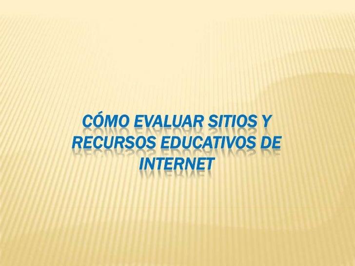 Cómo evaluar sitios y recursos educativos de internet