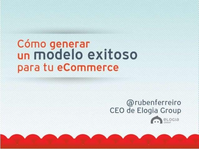 Cómo generar un modelo exitoso para tu ecommerce