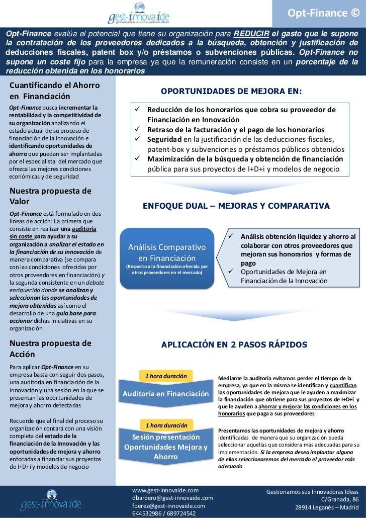 Opt-Finance ©Opt-Finance evalúa el potencial que tiene su organización para REDUCIR el gasto que le suponela contratación ...