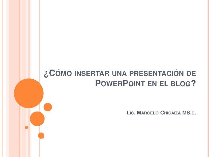 Cómo insertar una presentación de powerpoint en blog (1)
