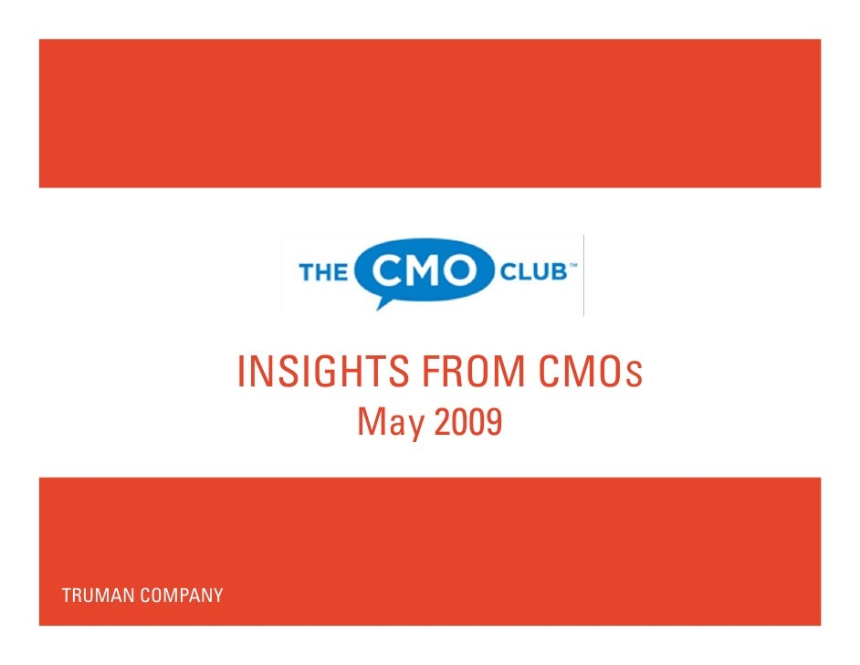 CMO Insights: Summary of Findings  19 May09
