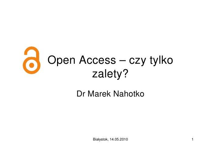 Open Access – czy tylko zalety