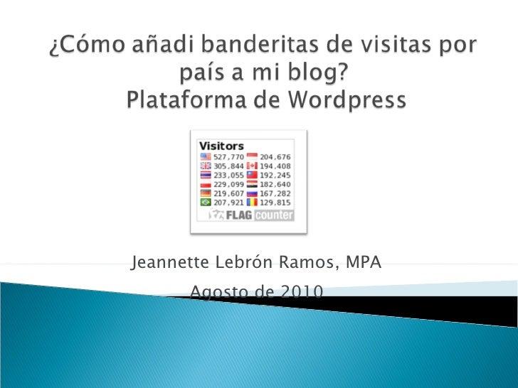 Jeannette Lebrón Ramos, MPA Agosto de 2010