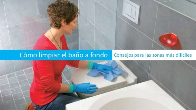 C mo limpiar el ba o a fondo - Como limpiar bano ...
