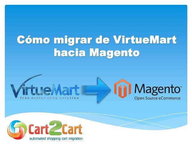 Cómo migrar de VirtueMart hacia Magento