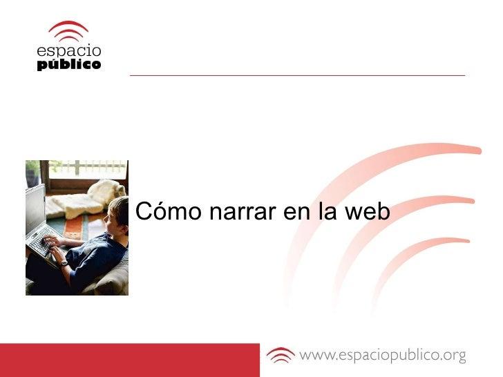 Cómo narrar en web