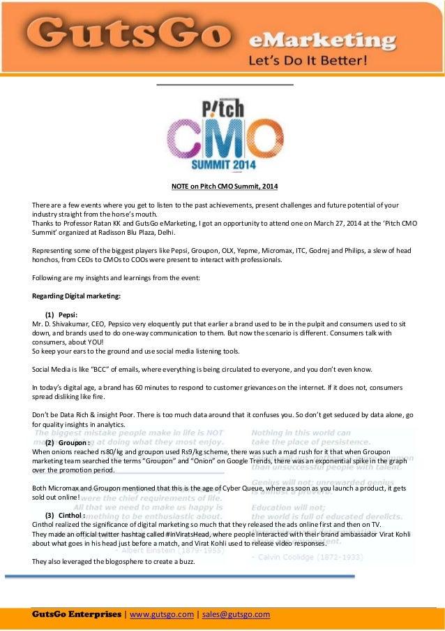 GutsGo Enterprises | www.gutsgo.com | sales@gutsgo.com NOTE on Pitch CMO Summit, 2014 There are a few events where you get...